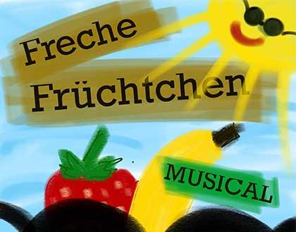 MUSICAL 2021 – Freche Früchtchen